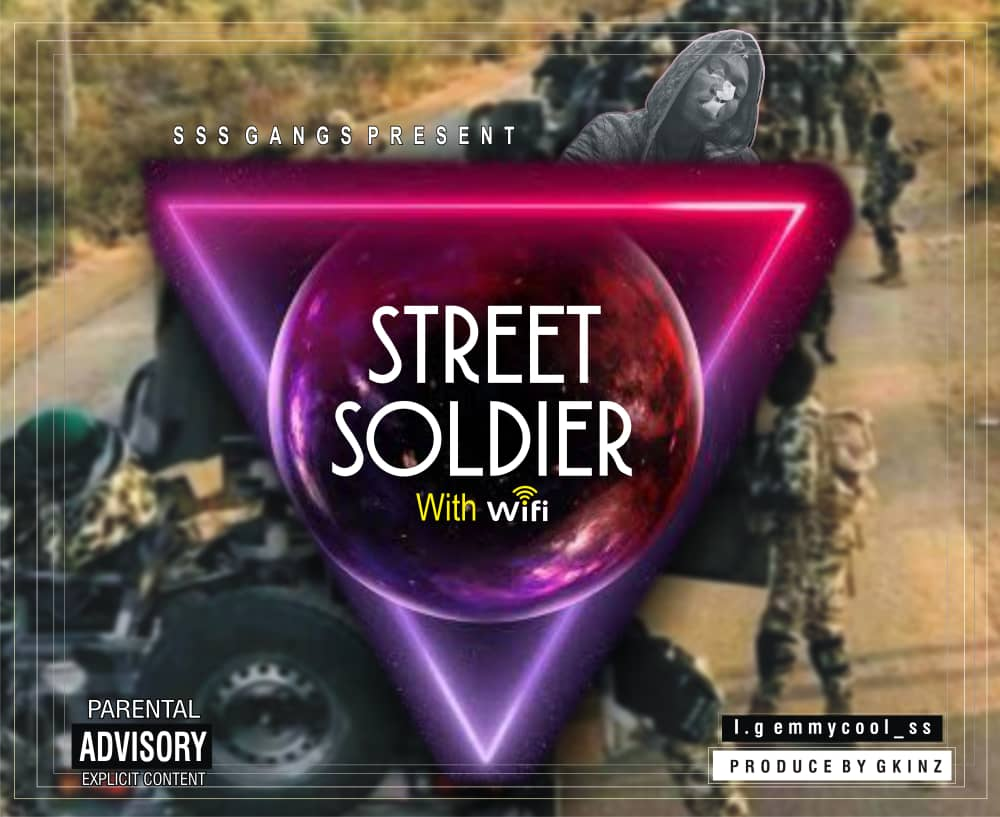 [Music] Emmycool – Street Soldiers